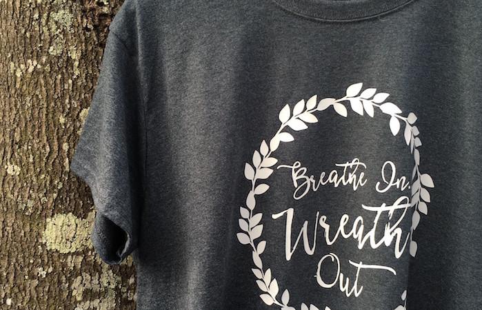 Breathe In Wreath Out Tshirt